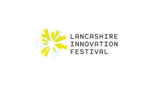 Lancashire Innovation Festival